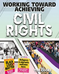 Working Toward Achieving Civil Rights