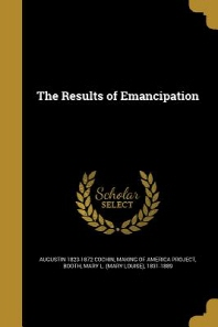 The Results of Emancipation