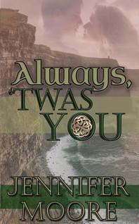 Always, 'Twas You