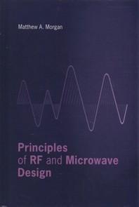 Principles of RF and Microwave Design