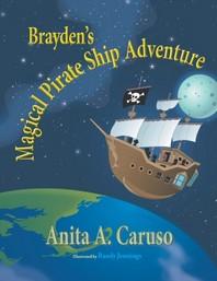 Brayden's Magical Pirate Ship Adventure