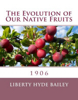The Evolution of Our Native Fruits