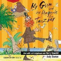 Mr Gum und der fliegende Tanzbaer