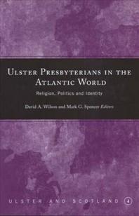 Ulster Presbyterians in the Atlantic World