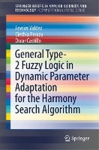 General Type-2 Fuzzy Logic in Dynamic Parameter Adaptation for the Harmony Search Algorithm