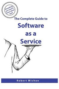 The Complete Guide to Software as a Service