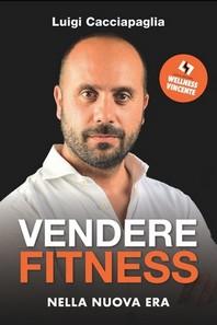 Vendere Fitness nella Nuova Era