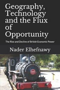 Geography, Technology and the Flux of Opportunity