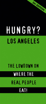 Hungry? Los Angeles