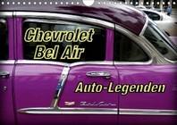 Auto-Legenden Chevrolet Bel Air (Wandkalender 2021 DIN A4 quer)
