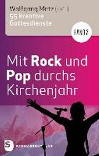 Mit Rock und Pop durchs Kirchenjahr. Band 2
