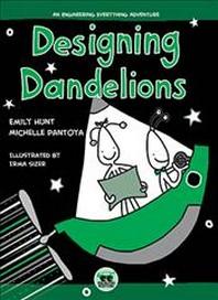 Designing Dandelions