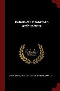 Details of Elizabethan Architecture