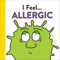 I Feel... Allergic