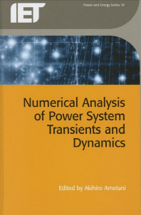 Numerical Analysis of Power System Transients and Dynamics