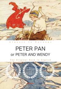PETER PAN (or PETER AND WENDY) - 피터팬[피터와 웬디] (영문원서)