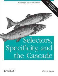 Selectors, Specificity, and the Cascade