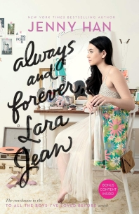 Always and Forever, Lara Jean ( To All the Boys I've Loved Before #3 )