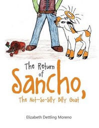 The Return of Sancho, the Not-So-Silly Billy Goat