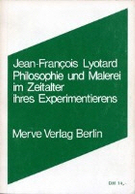 Philosophie und Malerei im Zeitalter ihres Experimentierens