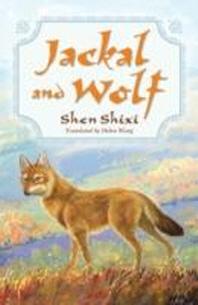 Jackal and Wolf. Shen Shixi