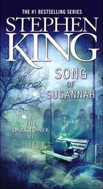 The Song of Susannah ( Dark Tower #06 )