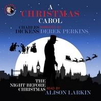 A Christmas Carol and the Night Before Christmas Lib/E