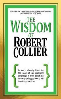 The Wisdom of Robert Collier