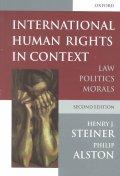 International Human Rights in Context : Law, Politics, Morals, 2/E