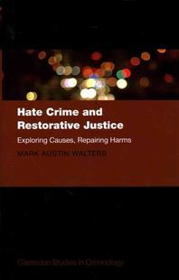 Hate Crime and Restorative Justice