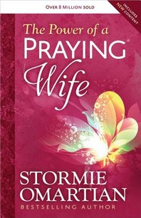 The Power of a Praying(r) Wife