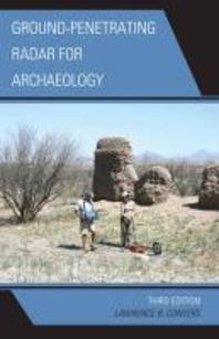 Ground-Penetrating Radar for Archaeology, 3rd Edition