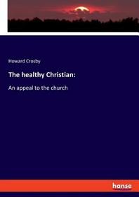 The healthy Christian