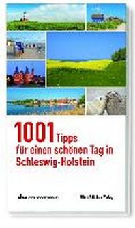 1001 Tipps fuer einen schoenen Tag in Schleswig-Holstein