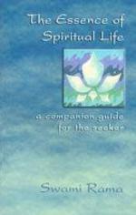 The Essence of Spiritual Life