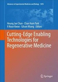 Cutting-Edge Enabling Technologies for Regenerative Medicine