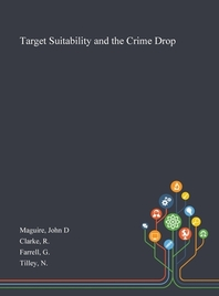 Target Suitability and the Crime Drop