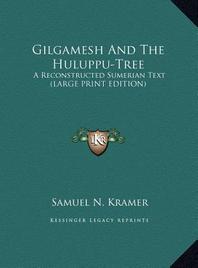 Gilgamesh and the Huluppu-Tree