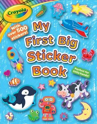 Crayola My First Big Sticker Book