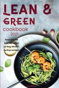 Lean & Green Cookbook for Beginners 2021