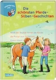 LESEMAUS zum Lesenlernen Sammelbaende: Die schoensten Pferde-Silben-Geschichten