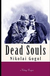 A Literary Novel Dead Souls by Nikolai Gogol