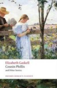 Cousin Phillis and Other Stories(Oxford World Classics)