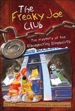 Freaky Joe Club #5 : Mystery Of The Disappearing Dinosaurs