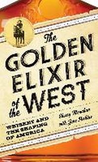 The Golden Elixir of the West