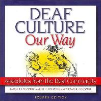 Deaf Culture, Our Way