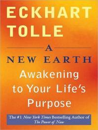 New Earth : Awakening to Your Life's Purpose