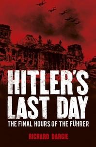 Hitler's Last Day