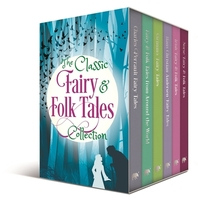 The Classic Fairy & Folk Tales Collection