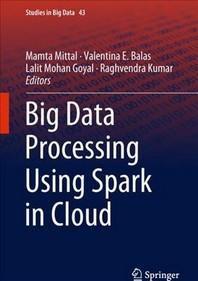 Big Data Processing Using Spark in Cloud